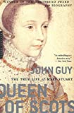 img - for Queen of Scots: The True Life of Mary Stuart book / textbook / text book