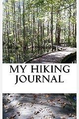 My Hiking Journal Diary