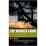 The Wooded Farm