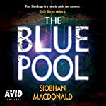 The Blue Pool | Siobhán MacDonald