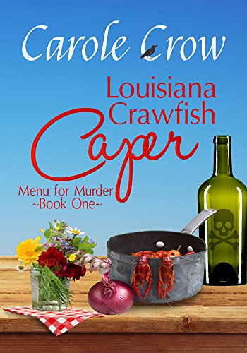 Louisiana Crawfish Caper (Menu for Murder Book 1) by [Crow, Carole]