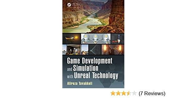 Game Development and Simulation with Unreal Technology 1, Alireza