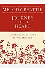 Journey to the Heart: Daily Meditations on the Path to Freeing Your Soul Paperback