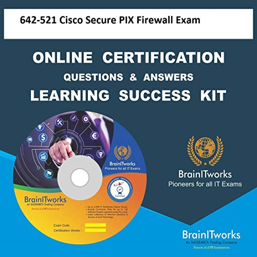 642-521 Cisco Secure PIX Firewall ExamCertification Online Video Learning Made Easy (Cisco Secure Pix Firewall)