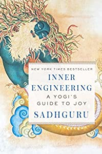 Inner Engineering: A Yogi's Guide to Joy by Spiegel & Grau