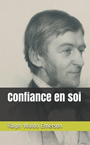 Confiance en soi (French Edition)