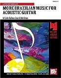 More Brazilian Music Acoustic Guitar, Carlos Barbosa-Lima, 1562228927