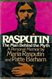 img - for Rasputin: The Man Behind the Myth - A Personal Memoir by Maria Rasputin and Patte Barham book / textbook / text book