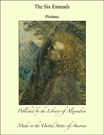 The Six Enneads Kindle Edition By Plotinus Religion border=
