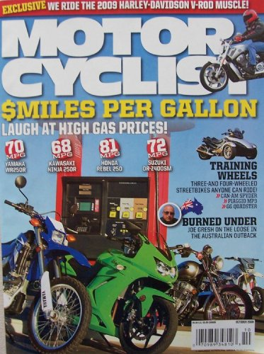 Motorcyclist, October 2008 [single issue magazine] ($miles per Gallon, 2009 Harley-Davidson V-Rod Muscle, Training wheels, Burned ()