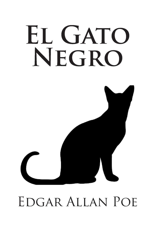 Amazon.com: El Gato Negro (Spanish Edition) (9781507885994): Edgar ...