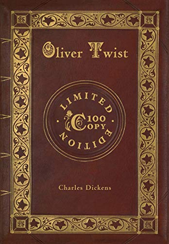 Signed Dickens - Oliver Twist (100 Copy Limited Edition)