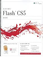 Flash Cs5 Professional: Basic, Student Manual Front Cover