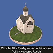 Church of the Trasfiguration on Ilyina street Velikiy Novgorod Russia Audiobook by Tatiana Volodina Narrated by Karolina Starin