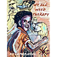 We All Need Therapy