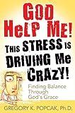God Help Me!, Gregory K. Popcak, 0824525981