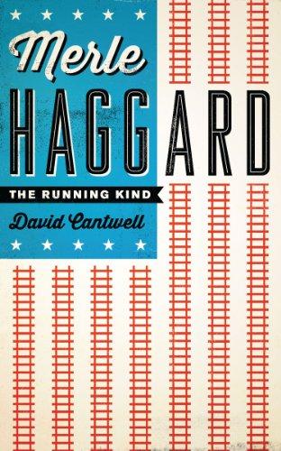 Merle Haggard: The Running Kind (American Music (University of Texas))