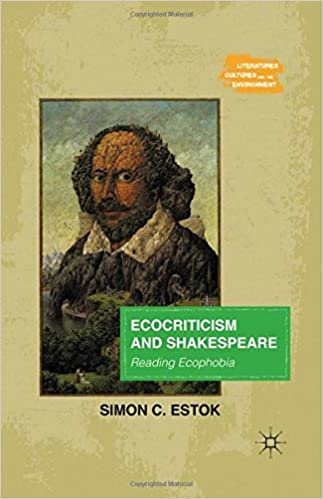 Ecocriticism And Shakespeare: Reading Ecophobia por Simon C. Estok epub