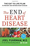 The End of Heart Disease: The Eat to Live Plan to