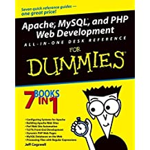 Apache, MySQL, and PHP Web Development All-in-One Desk Reference For Dummies
