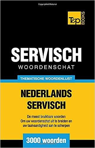 Thematische woordenschat Nederlands-Servisch - 3000 woorden ...
