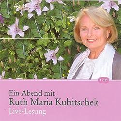 Ein Abend mit Ruth Maria Kubitschek