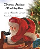 Christmas Holiday: CD and Song Book