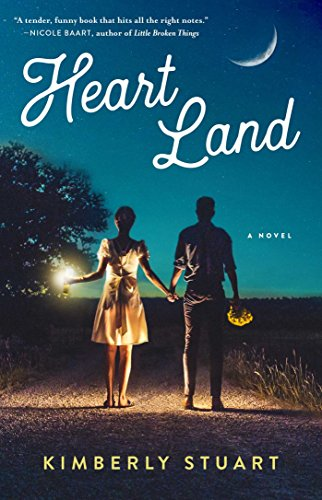 Heart Land: A Novel by [Stuart, Kimberly]