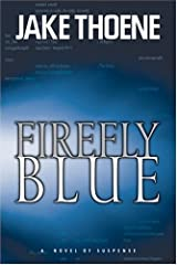 Firefly Blue (Chapter 16: Waging War on Terror, Book 2) Paperback