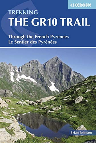 Trekking the GR10 Trail: Through the French Pyrenees ebook