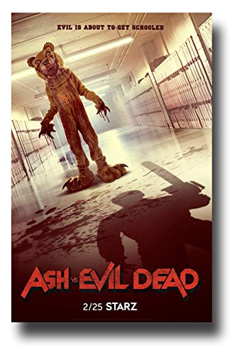 Ash VS Evil Dead Poster TV Show Promo 11 x 17 inches Evil is About to Get Schooled Dead Mascot