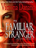 Free eBook - My Familiar Stranger