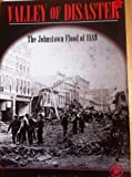 img - for Valley Of Disaster: The Johnstown Flood Of 1889 (COVER-TO-COVER BOOKS. CHAPTER 2) book / textbook / text book