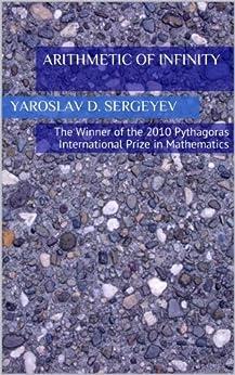 Arithmetic of Infinity (English Edition) de [Sergeyev, Yaroslav D.]