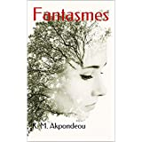 Fantasmes (French Edition)