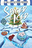 Spiced and Iced (A Callie's Kitchen Cozy Mystery)