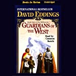 Guardians of the West: The Malloreon, Book 1 | David Eddings