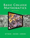 Basic College Mathematics Plus NEW MyMathLab with Pearson EText -- Instant Access 12th Edition