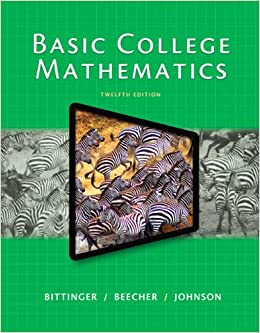 Basic College Mathematics (12th Edition)