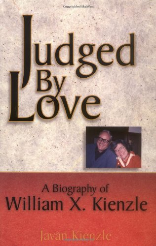 Download Judged by Love: A Biography of William X. Kienzle PDF