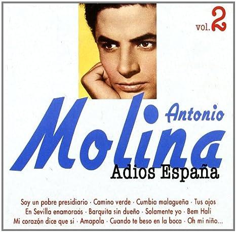 Adios España - La Coleccion: Antonio Molina: Amazon.es: Música