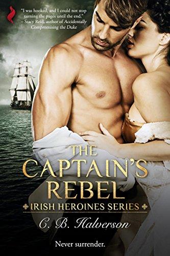 The Captain's Rebel (Irish Heroines) cover