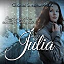 A Song for Julia (Thompson Sisters) Audiobook by Charles Sheehan-Miles Narrated by Jack Wallen, Alana Rader