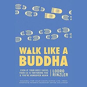 Walk like a Buddha Hörbuch