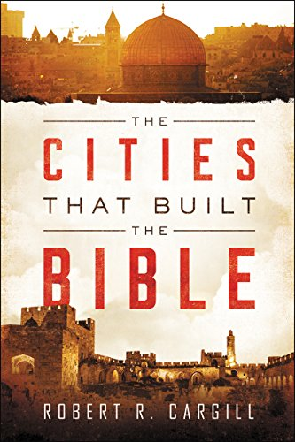 The Cities That Built the Bible cover
