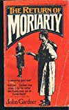 The Return of Moriarty, John E. Gardner, 0425030954