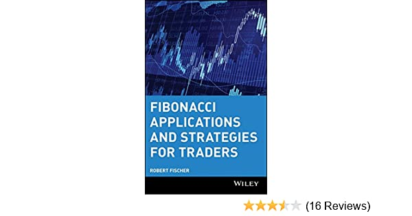 Amazon fibonacci applications and strategies for traders amazon fibonacci applications and strategies for traders 9780471585206 robert fischer books fandeluxe Image collections