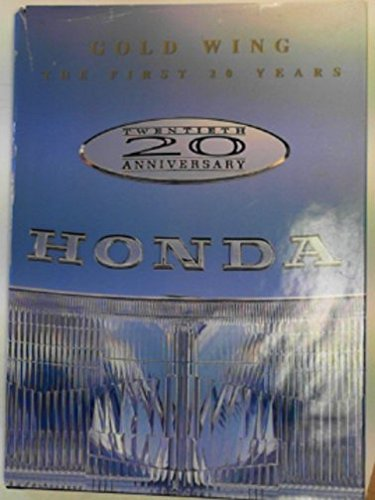 (Gold Wing: The First 20 Years (Twentieth Anniversary Edition))