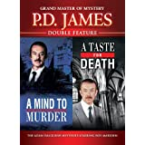 P.D. James - Double Feature - A Mind To Murder / A Taste For Death