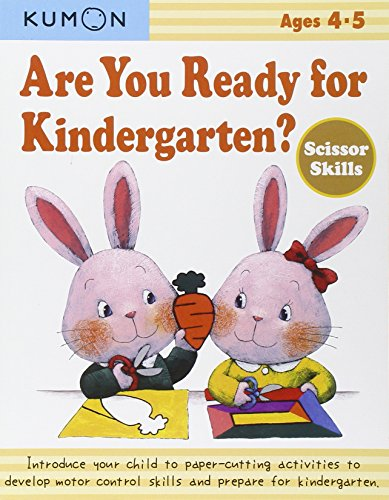 Are You Ready for Kindergarten? Scissor Skills